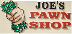 Joe's Pawn Shop